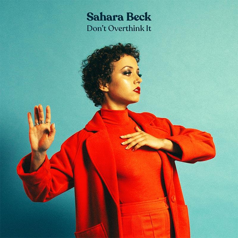 Sahara Beck - Don't Overthink It